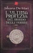 Copertina dell'audiolibro L'ultima profezia del mondo degli uomini di DE MARI, Silvana