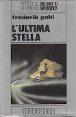 Copertina dell'audiolibro L'ultima stella di POHL, Frederik (traduzione di Roberta Rambelli)