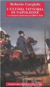 Copertina dell'audiolibro L'ultima vittoria di Napoleone: la campagna napoleonica del 1809 in Italia di GARGIULO, Roberto