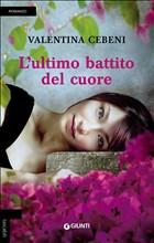 Copertina dell'audiolibro L'ultimo battito del cuore di CEBENI, Valentina