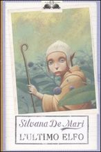 Copertina dell'audiolibro L'ultimo elfo di DE MARI, Silvana