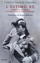 Copertina dell'audiolibro L'ultimo re: Umberto II di Savoia e l'Italia della luogotenenza di INCISA DI CAMERANA, Ludovico