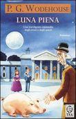 Copertina dell'audiolibro Luna piena di WODEHOUSE, Pelham Grenville