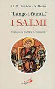 Copertina dell'audiolibro Lungo i fiumi… i Salmi di TUROLDO, D. M. - RAVASI G.