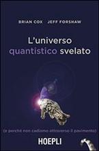 Copertina dell'audiolibro L'universo quantistico svelato di COX, Brian - FORSHAW, Jeff