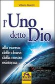 Copertina dell'audiolibro L'Uno detto Dio di MARCHI, Vittorio
