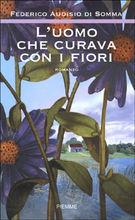 Copertina dell'audiolibro L'uomo che curava con i fiori di AUDISIO DI SOMMA, Federico