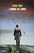 Copertina dell'audiolibro L'uomo di Lewis di MAY, Peter (Trad. Chiara Ujka)