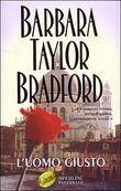 Copertina dell'audiolibro L'uomo giusto di BRADFORD, Barbara Taylor