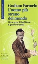Copertina dell'audiolibro L'uomo più strano del mondo: vita segreta di Paul Dirac il genio dei quanti