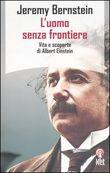 Copertina dell'audiolibro L'uomo senza frontiere: vita e scoperte di Albert Einstein di BERNSTEIN, Jeremy