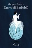 Copertina dell'audiolibro L'uovo di Barbablù di ATWOOD, Margaret (Trad.Gaja Cenciarelli)