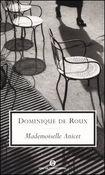 Copertina dell'audiolibro Mademoiselle Anicet di DE ROUX, Dominique (Trad. Elena Sciarra)