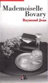 Copertina dell'audiolibro Mademoiselle Bovary di JEAN, Raymond