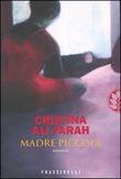 Copertina dell'audiolibro Madre piccola di ALI FARAH, Cristina