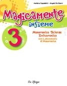 Copertina dell'audiolibro Magicamente 3 – scienze di CAPPELLETTI, Marilena - DE GIANNI, Angelo