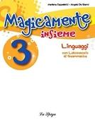 Copertina dell'audiolibro Magicamente insieme 3 – linguaggi