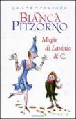 Copertina dell'audiolibro Magie di Lavinia e C.
