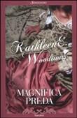 Copertina dell'audiolibro Magnifica preda di WOODIWISS, Kathleen E.