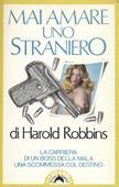 Copertina dell'audiolibro Mai amare uno straniero di ROBBINS, Harold