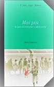 Copertina dell'audiolibro Mai più di MAGINI, Maria Letizia (a cura di)
