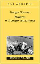 Copertina dell'audiolibro Maigret e il corpo senza testa