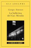 Copertina dell'audiolibro Maigret e la ballerina del Gai Moulin di SIMENON, Georges
