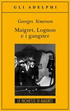 Copertina dell'audiolibro Maigret, Lognon e i gangster di SIMENON, Georges