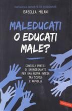 Copertina dell'audiolibro Maleducati o educati male?
