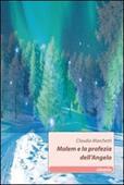 Copertina dell'audiolibro Malem e la profezia dell'Angelo di MARCHETTI, Claudia