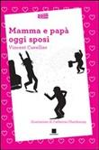 Copertina dell'audiolibro Mamma e papà oggi sposi di CUVELLIER, Vincent
