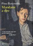 Copertina dell'audiolibro Mandami a dire di ROVEREDO, Pino