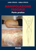 Copertina dell'audiolibro Manipolazione fasciale – parte pratica di STECCO, Luigi - STECCO, Carla