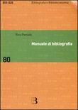 Copertina dell'audiolibro Manuale di bibliografia di PENSATO, Rino
