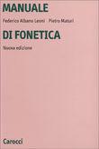 Copertina dell'audiolibro Manuale di fonetica di ALBANO LEONI, Federico - MATURI, Pietro