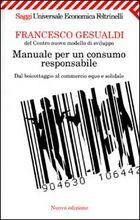 Copertina dell'audiolibro Manuale per un consumo responsabile