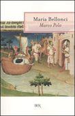 Copertina dell'audiolibro Marco Polo di BELLONCI, Maria