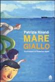 Copertina dell'audiolibro Mare Giallo di RINALDI, Patrizia