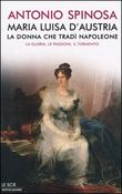 Copertina dell'audiolibro Maria Luisa d'Austria, la donna che tradì Napoleone