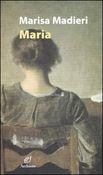 Copertina dell'audiolibro Maria di MADIERI, Marisa