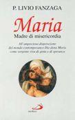 Copertina dell'audiolibro Maria madre di misericordia di FANZAGA, Padre Livio