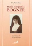 Copertina dell'audiolibro Maria Margherita Bogner e la Visitazione in Ungheria / una visitandina di Monasteri della Visitazione (a cura di)