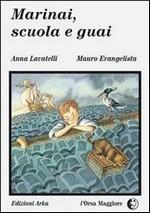 Copertina dell'audiolibro Marinai scuola e guai di LAVATELLI, Anna