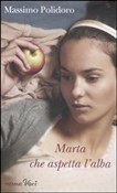 Copertina dell'audiolibro Marta che aspetta l'alba di POLIDORO, Massimo