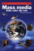 Copertina dell'audiolibro Mass media. Dalla radio alla rete di ORTOLEVA, Peppino