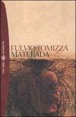 Copertina dell'audiolibro Materada