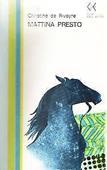 Copertina dell'audiolibro Mattina presto di de RIVOYRE, Christine