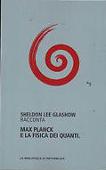 Copertina dell'audiolibro Max Planck e la fisica dei quanti di GLASHOW, Sheldon Lee