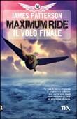 Copertina dell'audiolibro Maximun Ride: Il volo finale di PATTERSON, James