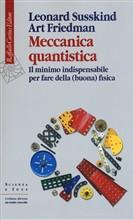 Copertina dell'audiolibro Meccanica quantistica: il minimo indispensabile per fare della (buona ) fisica di SUSSKIND, Leonard - FRIEDMAN, Art